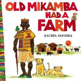 Cover of Old Mikamba had a farm