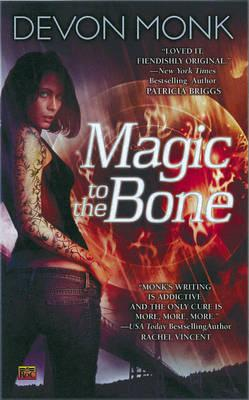 Cover of Magic to the bone by Devon Monk
