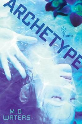 Cover of Archetype by M D Walters