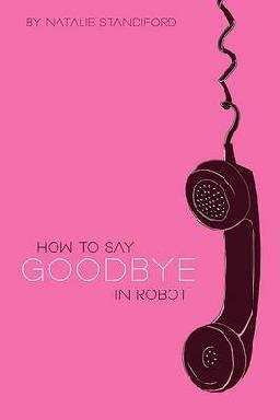 Cover: How to Say Goodbye in Robot
