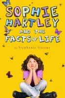 Cover of Sophie Hartley and the Facts of Life