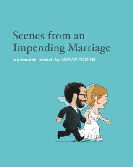 Cover of Scenes from an impending marriage
