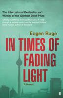 Cover of In Times of Fading Light, by Eugen Ruge