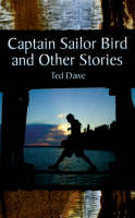 Captain Sailor Bird and Other Stories