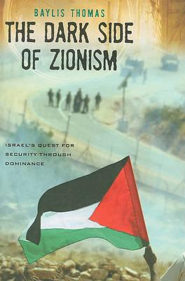 Cover of The Dark Side of Zionism
