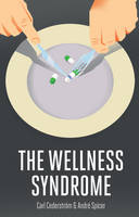Cover of The Wellness Syndrome