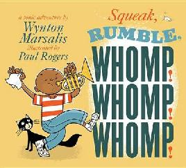 Cover of Squeak, rumble, whomp