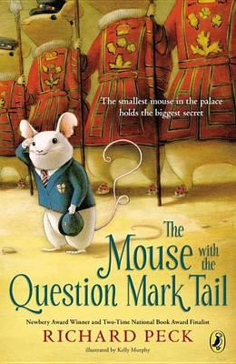Cover of The Mouse with the Question Mark Tail