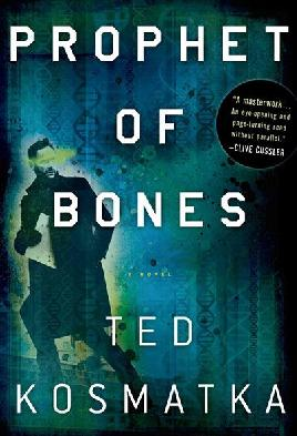 Cover of Prophet of Bones - by Ted Kosmatka
