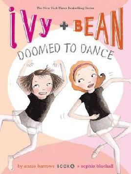 Cover: Ivy + Bean Doomed to Dance