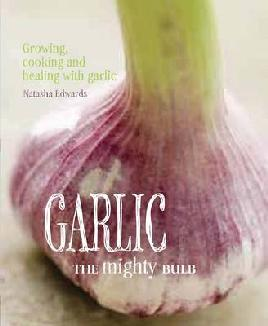 Cover: Garlic, The Mighty Bulb