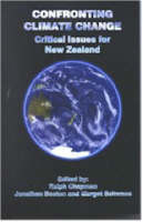 Cover of Confronting Climate Change: Critical Issues for New Zealand