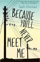 Cover of Because you'll never meet me