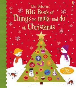 Cover: Big Book of Christmas Things to Make and Do
