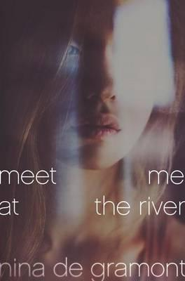 Cover of Meet Me At The River
