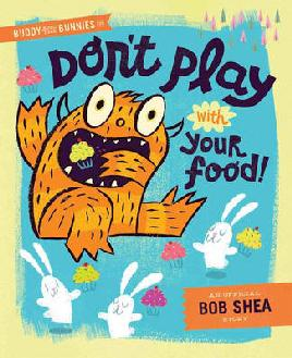 Cover of Don't play with your food