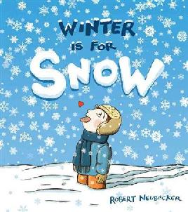 Cover of Winter is for snow