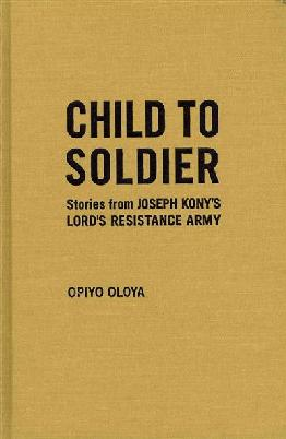 cover of Child to soldier