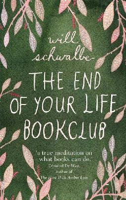 Cover: The End of Your lIfe Book Club