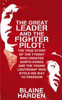 Cover of The Great Leader and the fighter pilot