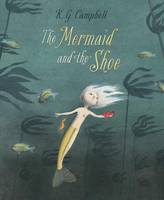 Cover of The Mermaid and the shoe