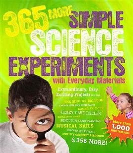 Cover of 365 More Simple Science Experiments