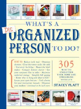 Cover of What's a disorganized person to do