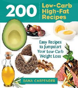 Cover of 200 Low carb high fat recipes