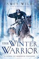 Cover of The Winter Warrior by James Wilde