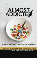 Cover of Almost addicted