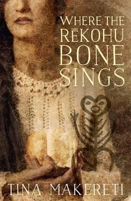 Cover of Where the rekohu bone sings