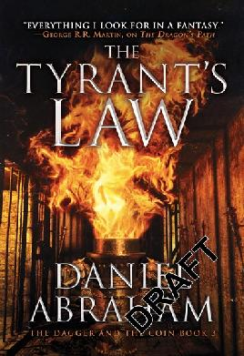 Cover of The Tyrant's law by Daniel Abraham