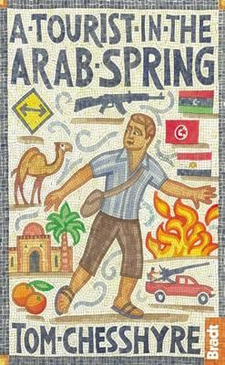 Cover: A Tourist in the Arab Spring