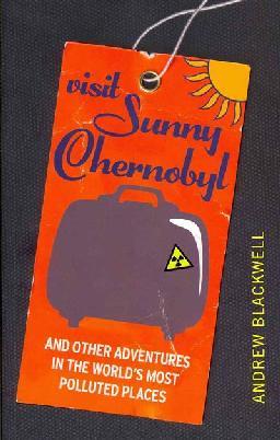 Cover: Visit Sunny Chernobyl