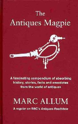 cover of The antiques magpie
