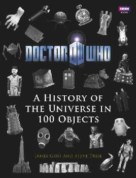 Cover of Doctor Who A History of the Universe in 100 Objects