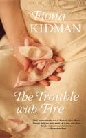 """The trouble with fire"" book cover"