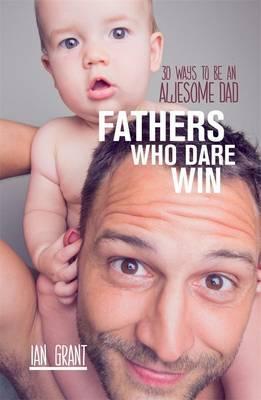 Cover of Fathers who dare win