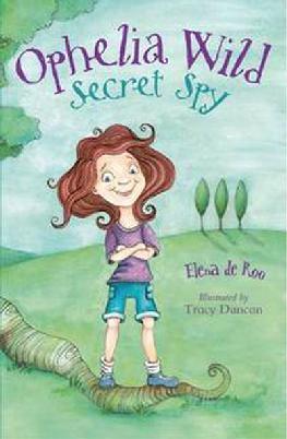 Cover: Ophelia Wild, Secret Spy
