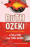 Cover of A Tale for the Time Being, by Ruth Ozeki