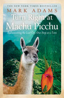 Cover of Turn Right at Machu Picchu