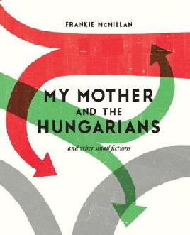 Cover of My mother and the Hungarians