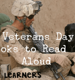 Veterans Day Books to Read Aloud - Library Learners [ 1535 x 2048 Pixel ]