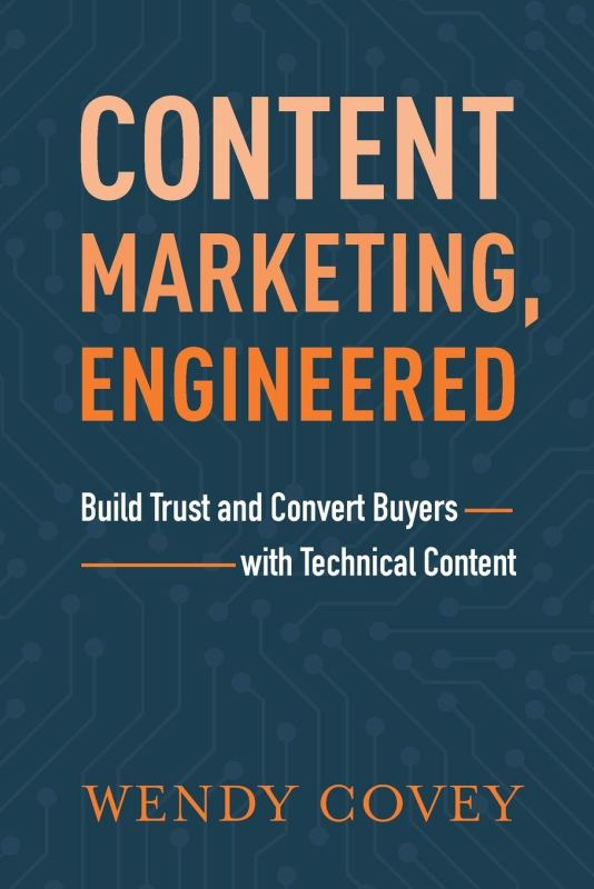 Book Cover: Content Marketing, Engineered