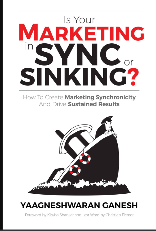 Book Cover: Is Your Marketing in Sync or Sinking?: How to Create Marketing Synchronicity and Drive Sustained Results