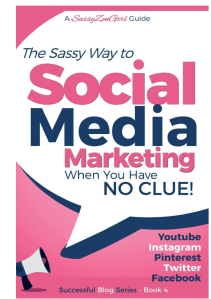 Book Cover: Social Media Marketing - when you have NO CLUE!: Youtube, Instagram, Pinterest, Twitter, Facebook