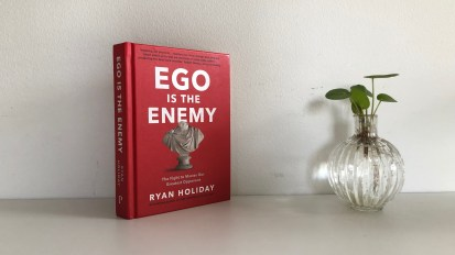 Ego is the enemy | Ryan Holiday