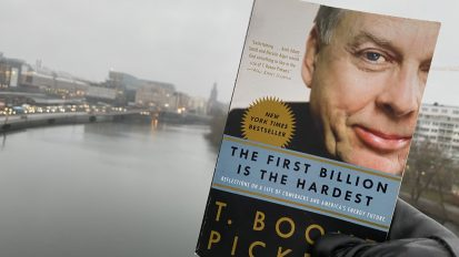 The first billion is the hardest | T. Boone Pickens