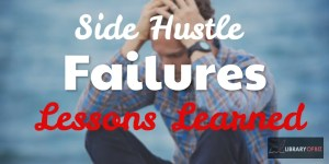 side hustle failures