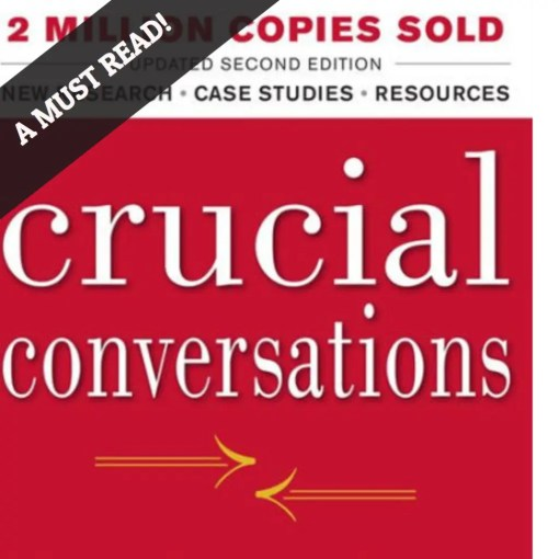 Crucial Conversations Book Review - A Must Read!